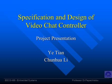 Specification and Design of Video Chat Controller