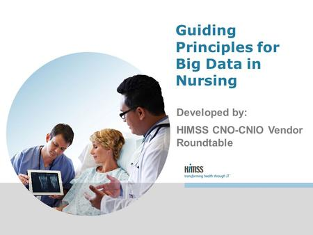Guiding Principles for Big Data in Nursing