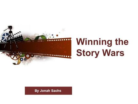 Winning the Story Wars By Jonah Sachs. Help me, Obi-Wan Kenobi, you're my only hope. 2.