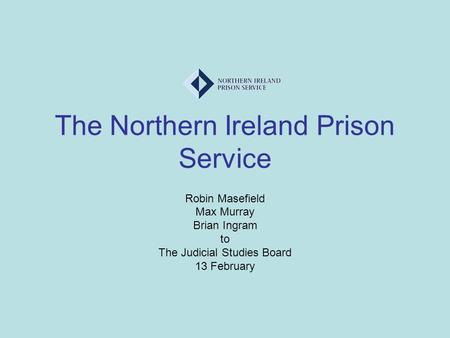 The Northern Ireland Prison Service