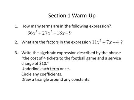 Section 1 Warm-Up How many terms are in the following expression?
