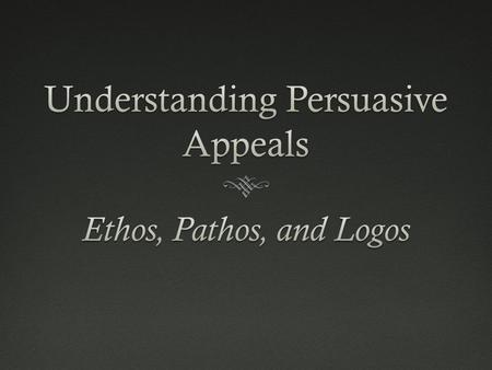 What are Persuasive Appeals?  What is Rhetoric?What is Rhetoric? Rhetoric is the art of persuasion. The goal of persuasion is to change others' point.