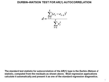 DURBIN–WATSON TEST FOR AR(1) AUTOCORRELATION