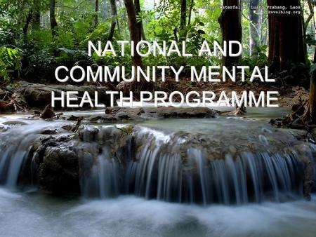 NATIONAL AND COMMUNITY MENTAL HEALTH PROGRAMME. AIMS OF NCMHP To ensure treatment and prevention of mental and neurological disorder. To ensure treatment.