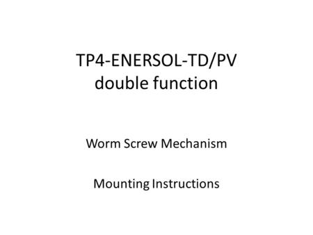 TP4-ENERSOL-TD/PV double function