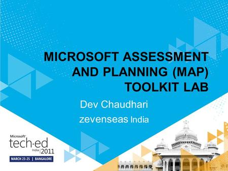 MICROSOFT ASSESSMENT AND PLANNING (MAP) TOOLKIT LAB Dev Chaudhari zevenseas India.