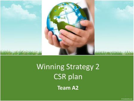 Winning Strategy 2 CSR plan Team A2 1. Agenda Introduction CSR Definition Waveriders' CSR Policy & Core Values CSR Best practices CSR Departmental Objectives.