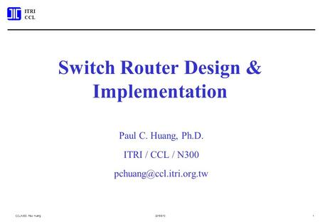 <strong>Switch</strong> Router Design & Implementation