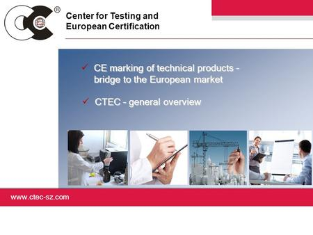 CE marking of technical products – bridge to the European market