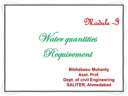 Water quantities Requirement