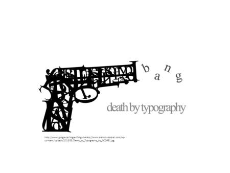 content/uploads/2010/03/Death_by_Typography_by_GCORE1.jpg.