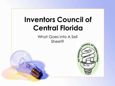 Inventors Council of Central Florida What Goes Into A Sell Sheet?