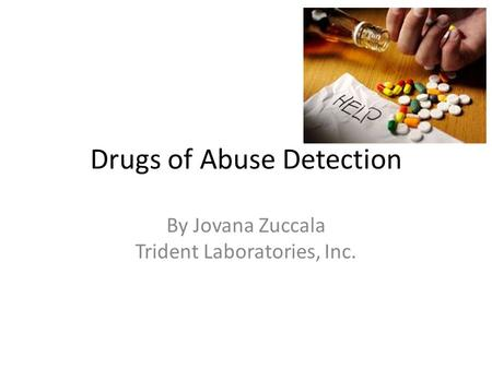 Drugs of Abuse Detection