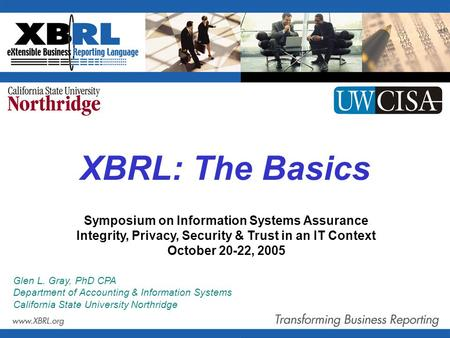 XBRL: The Basics Symposium on Information Systems Assurance