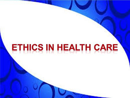 "2 Define the term ""medical ethics"" Differentiate between ethics and morality Differentiate between ethics and low."