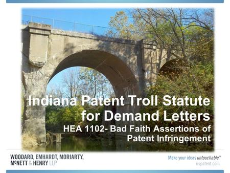 Indiana Patent Troll Statute for Demand Letters HEA 1102- Bad Faith Assertions of Patent Infringement.