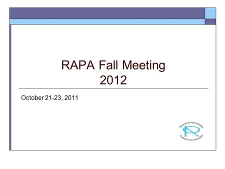 RAPA Fall Meeting 2012 October 21-23, 2011. WIIFM Reward and Recognition Nicole Hercules Director, Performance Improvement 2012 RAPA Conference.