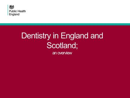 Dentistry in England and Scotland; an overview. 4% of the NHS Carbon footprint? Duane et al 2012 2Dental Public Health.