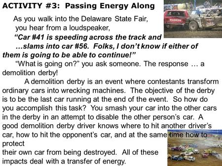 ACTIVITY #3: Passing Energy Along