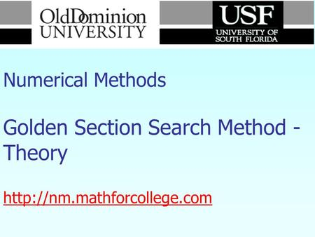 Numerical Methods Golden Section Search Method - Theory