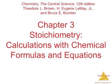 Chemistry, The Central Science, 12th edition