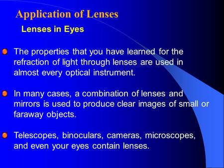 Application of Lenses Lenses in Eyes