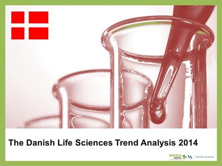 The Danish Life Sciences Trend Analysis 2014. About Us The following statistical information has been obtained from Biotechgate. Biotechgate is a global,