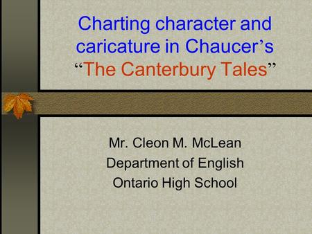 "Charting character and caricature in Chaucer's ""The Canterbury Tales"""