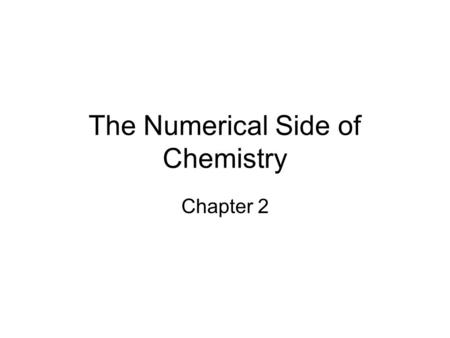 The Numerical Side of Chemistry