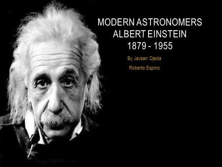 the life and times of albert einstein Category archives: the life and times of albert einstein post navigation ← older posts on dignity and morality posted on august 23, 2017 by thomas schueneman.