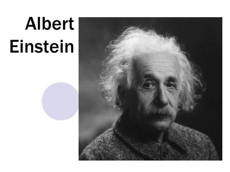 Albert Einstein. Albert Einstein was a German-born theoretical physicist. He is best known for his theory of relativity and specifically mass-energy equivalence,