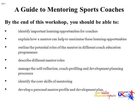 Identify important learning opportunities for coaches explain how a mentor can help to maximise these learning opportunities outline the potential roles.