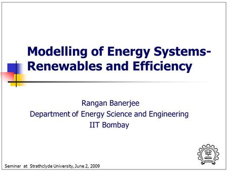 Modelling of <strong>Energy</strong> Systems-Renewables and Efficiency
