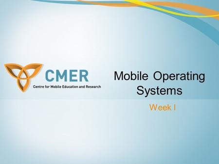 Mobile Operating Systems Week I. Overview Introduction Mobile Operating System Structure Mobile Operating System Platforms Java ME Platform Palm OS Symbian.