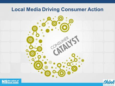 Local Media Driving Consumer Action. Agenda Introduction and methodology Local lifeLocal media Market focus… property, motors, shopping.