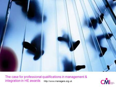 The case for professional qualifications in management & integration in HE awards