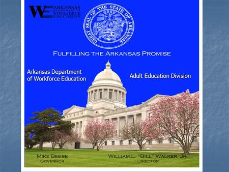 Arkansas Department of Workforce Education Adult Education Division.