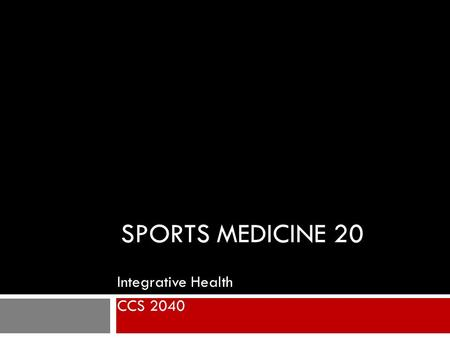 Integrative Health CCS 2040
