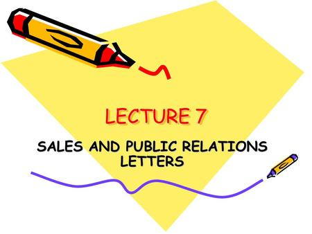 SALES AND PUBLIC RELATIONS LETTERS