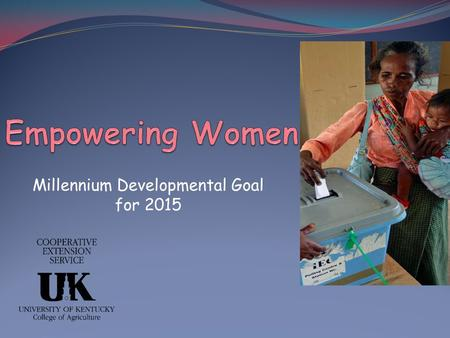 Millennium Developmental Goal for 2015