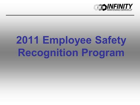 2011 Employee Safety Recognition Program. Categories.