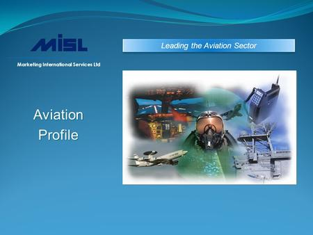 AviationProfile Leading the Aviation Sector Services Marketing International Services Ltd.