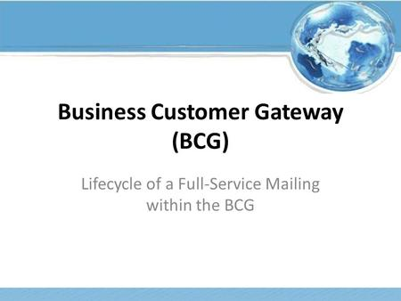 Business Customer Gateway (BCG)
