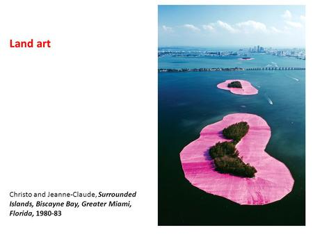 Land art Christo and Jeanne-Claude, Surrounded Islands, Biscayne Bay, Greater Miami, Florida, 1980-83.