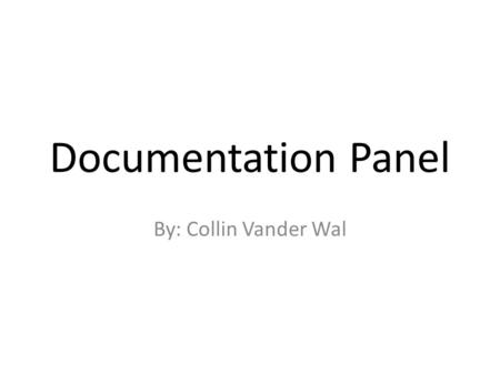 Documentation Panel By: Collin Vander Wal. How Does Kayden Track Objects Above and Below His Head?