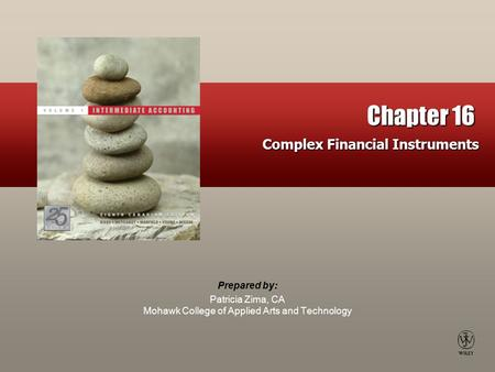 Chapter 16 Complex Financial Instruments