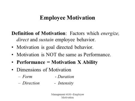 motivating employees through compensation ppt video online  management 4030 employee motivation employee motivation definition of motivation factors which energize direct