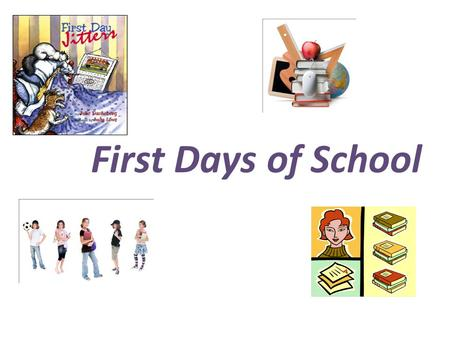 First <strong>Days</strong> of School.
