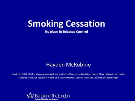 Smoking Cessation Its place in Tobacco Control