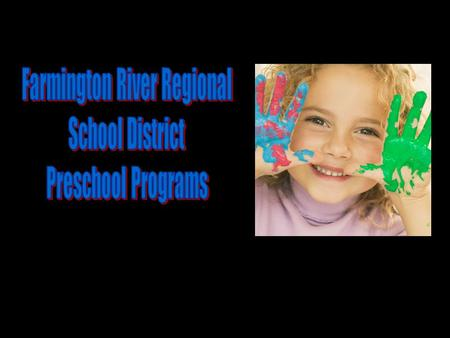 Farmington Regional School District Integrated Special Education Program serving Children with Special Educational Needs and Peer Models.